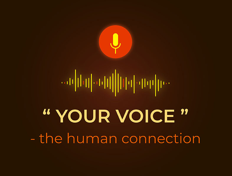 Your Voice...The Human Connection graphic